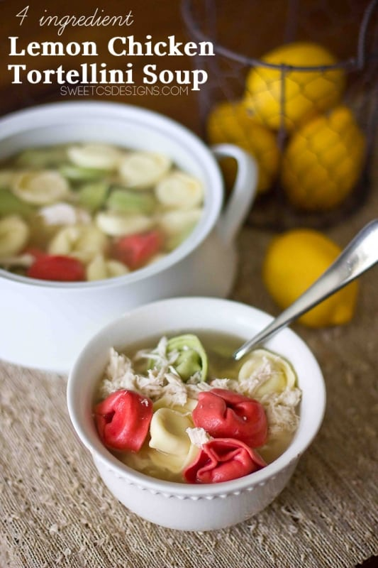 Lemon Chicken Tortellini Soup- this is the best recipe when you're sick and only takes 4 ingredients!