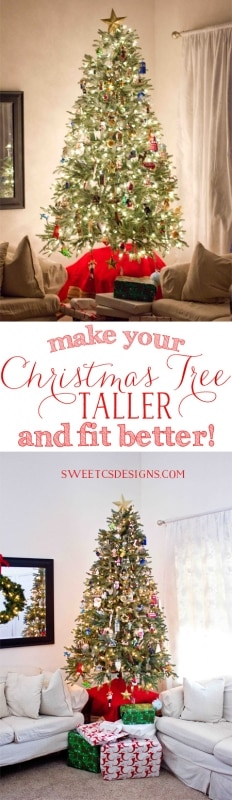Make your Christmas tree taller- this is such a great idea to fit in your room better and save money on trees!