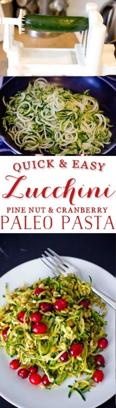 easy zucchini pine nut and cranberry paleo pasta- this is so delicious, easy to make, and completely grain free!